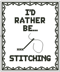 I'd Rather Be Stitching