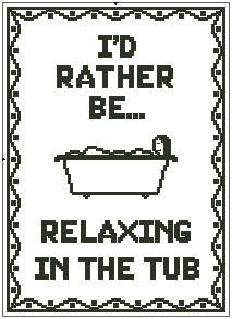 I'd Rather Be...Relaxing in the Tub
