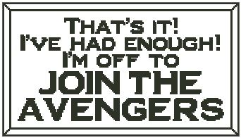 That's It! I'm Off to Join the Avengers